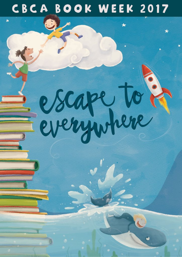 Escape to Everywhere - CBCA Book Week 2017